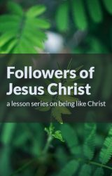 Followers of Jesus Christ