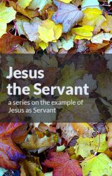 Jesus the Servant